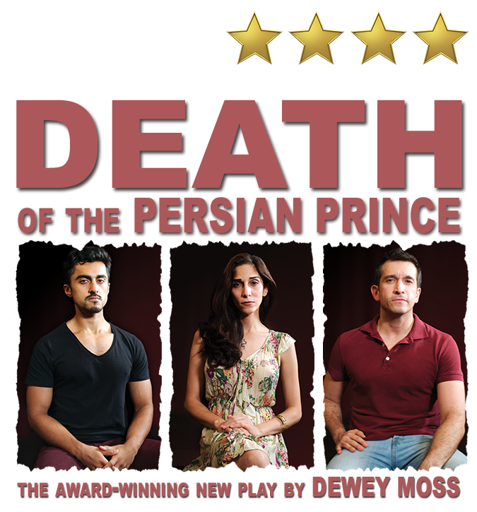 Death of the Persian Prince - A New Play By Dewey Moss